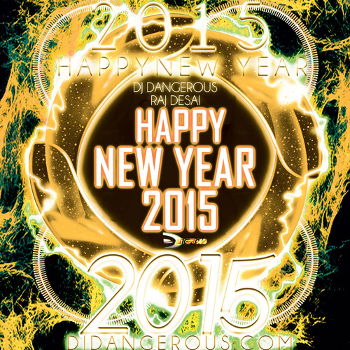 Happy New Year 2015, House Music 2015 download mp3, Dance Music 2015