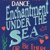 Epitronic Enchantment Under The Sea Dance