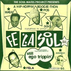 Still Ego Trippin' by Fela Soul