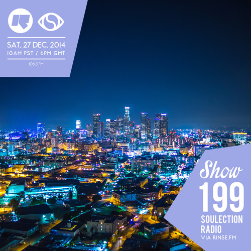 Soulection Radio Show #199 (Best of 2014)
