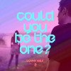 Download Could You Be The One Mp3