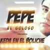 PEPE EL GOLOSO ft LIENDRO DJ