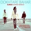 Music & Arrangement: Alireza Gharaeimanesh_Lyrics: Erfan Salimi_Dokhtare Bahar