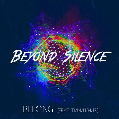 Beyond Silence - Belong (feat. Tiana Khasi)