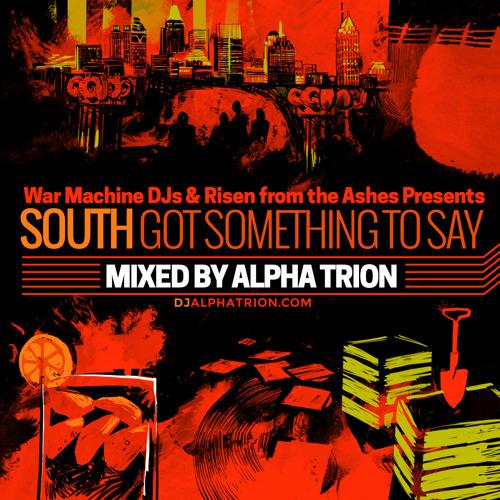 AlphaTrion - South Got Something To Say (B-boy Breaks Mix)