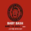 Baby Bash Ft. Akon - Baby Im Back (JustIN Intro Edit)