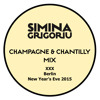 Simina Grigoriu - CHAMPAGNE & CHANTILLY Mix