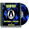 Henry Hoenn & Macronix Vs. Mitch Pasons - ACID 007 Available 1/30/15