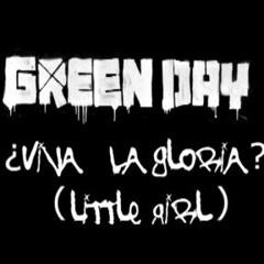PIANO & VOCAL VERSION || Green Day - ¿Viva La Gloria? (Little Girl)