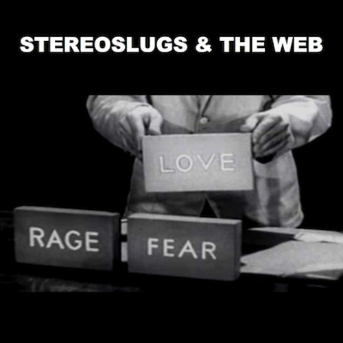 STEREOSLUGS & THE WEB - JEFF