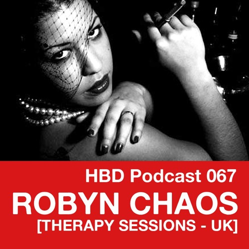 Podcast 067 - Robyn Chaos