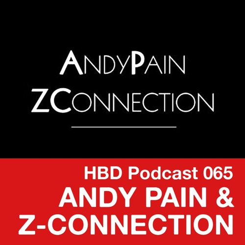 Podcast 065 - Andy Pain & Z-Connection