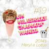 #19 - O melhor de 2014 em Meryls e Lotus