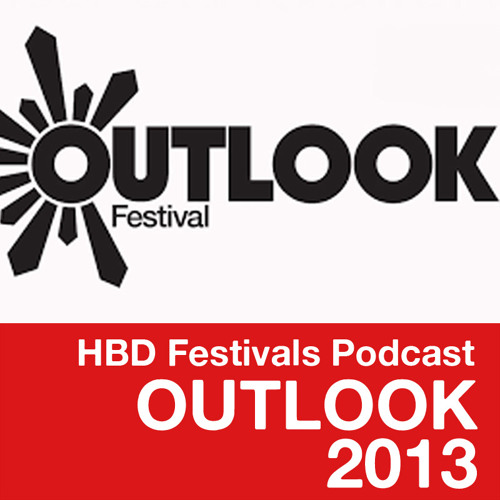 Festivals Podcast #2 - Outlook 2013 Pt.1 : HARD BASS DEALERS in the Mix
