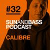 SUNANDBASS Podcast #32 - Calibre