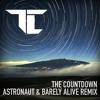 TC - The Countdown (Astronaut & Barely Alive Remix)(FREE DOWNLOAD!)
