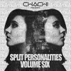 Split Personalities Volume 6