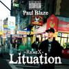 Lituation - Fabolous Free Mp3 Download (Paul Blaze Remix)
