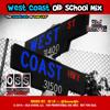 Old School WEST COAST MIX2015