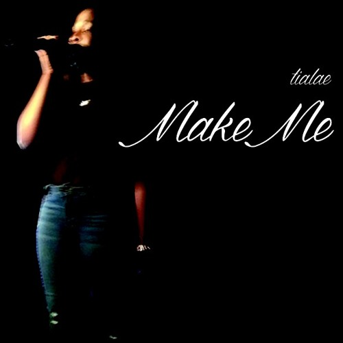 Make Me feat. CP The Protege