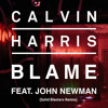 Calvin Harris Ft. John Newman - Blame (Solid Blasters Remix) [Free Download]