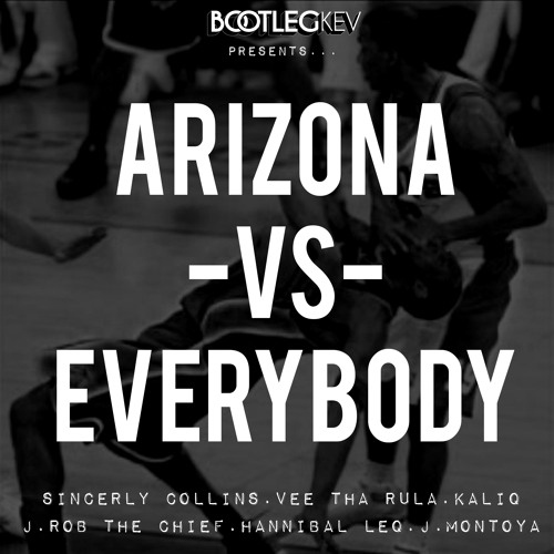 Bootleg Kev Presents: Arizona Vs. Everybody