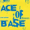 Ace Of Base - Cruel Summer ( Good Feeling Remix )