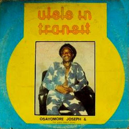 OSAYOMORE JOSEPH & THE ULELE POWER SOUND - EFEWEDO