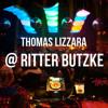 Thomas Lizzara @ Ritter Butzke Berlin