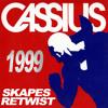 Cassius - Cassius 1999 (Skapes Retwist)