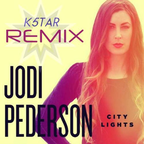 Jodi Pederson - City Lights (K5TAR Remix)