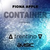 Fiona Apple - Container (∆ trentino ∇ & Avi Sic revision) [The Affair Theme Song] FREE DOWNLOAD