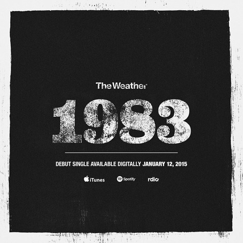 """The Weather - """"1983"""""""