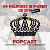 POPcast: Os Melhores (e Piores) de 2014 Parte 2