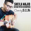 Sir  - Hitam Putih Kehidupan (cover)[Sheila Majid]