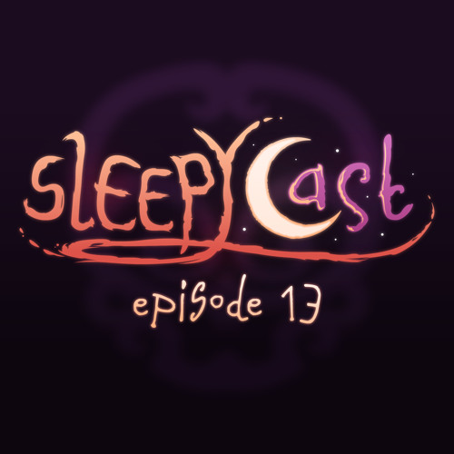 SleepyCast 13 - [The Hospital Episode]