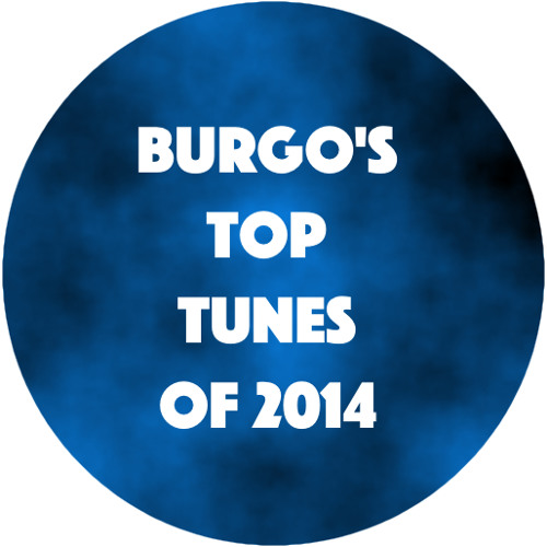 Burgo's Top Tunes of 2014