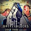 Alt-J - Breezeblocks (Deep Tribe Dark Edit) [FREE DOWNLOAD]