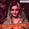 Rahat Fateh Ali Khan - Mere Naina Kafir Hogaye - Dolly Ki Doli 2015