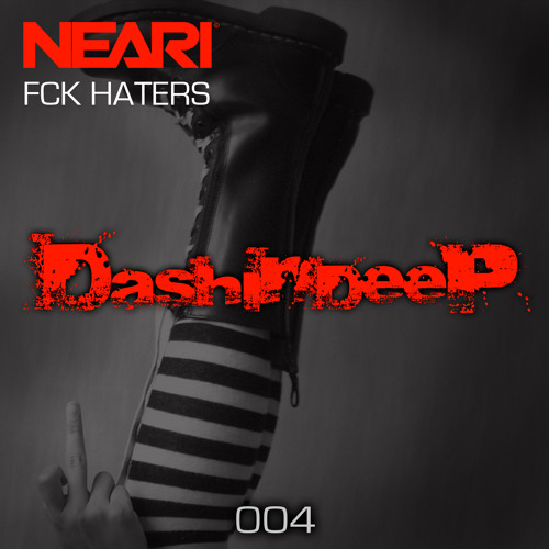 NEARI - F*CK Haters // NOW AVAILABLE!