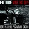 FUTURE - MOVE THAT DOPE ft. PHARRELL, PUSHA T, CASINO - BLAKKA BEATS RMX 2014
