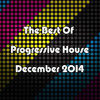 The Best Of Progressive House December 2014