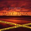 Faster - Mały Znak