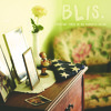 Blis. - Floating Somewhere High And Above