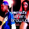 Pintsize - When I Grow Up