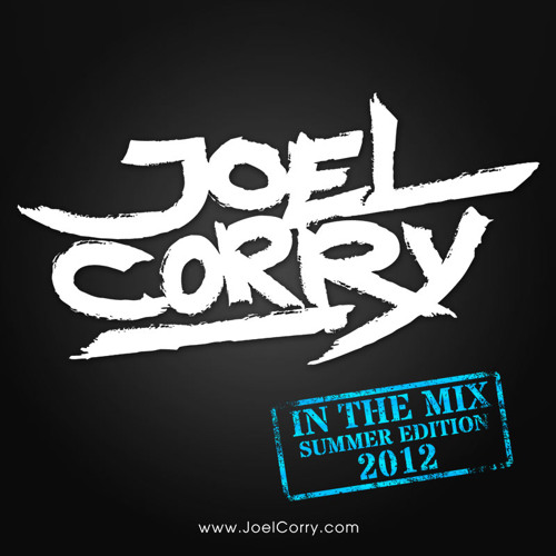 Joel Corry In The Mix The Summer Edition 2012