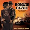 Bonnie - Bonnie And Clyde (Original Broadway Cast Recording)