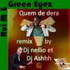 Rui M & Green Eyez - Quem Me Dera (DJ Nellio Step One and DJ Ash Kizomba Remix) [FREE DOWNLOAD]