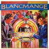 Living On The Ceiling-Blancmange (edm remix)