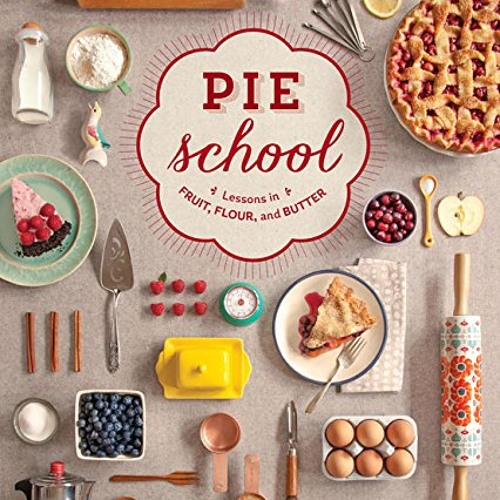 Pie School With Kate Lebo